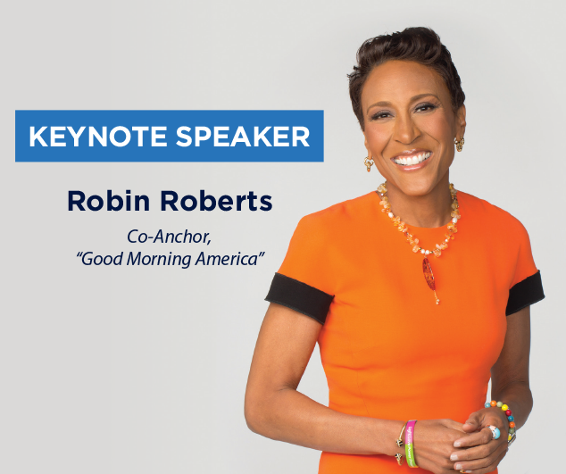 Keynote Speaker Robin Roberts Co-Anchor Good Morning America